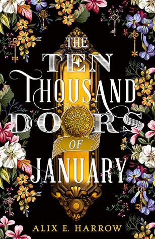 Book cover of The Ten Thousand Doors of January by Alix E. Harrow